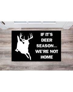 Hunter Doormat, Fish Doormat, Deer Doormat, We're Not Home
