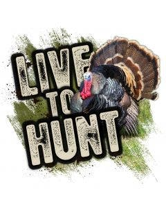 Live to Hunt Turkey Decal